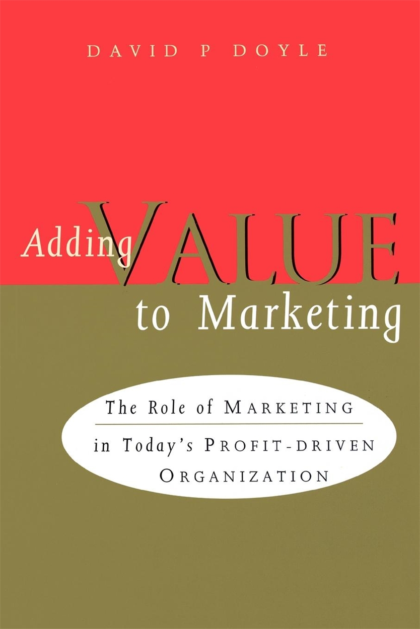 Adding Value to Marketing (9780749421755)