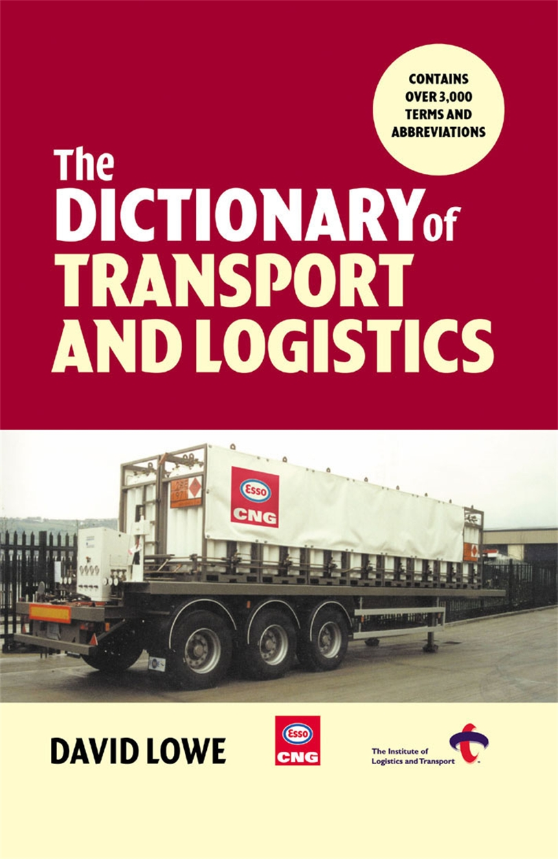 Dictionary of Transport and Logistics (9780749435714)