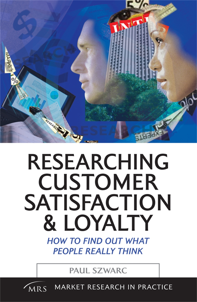 Researching Customer Satisfaction and Loyalty (9780749443368)