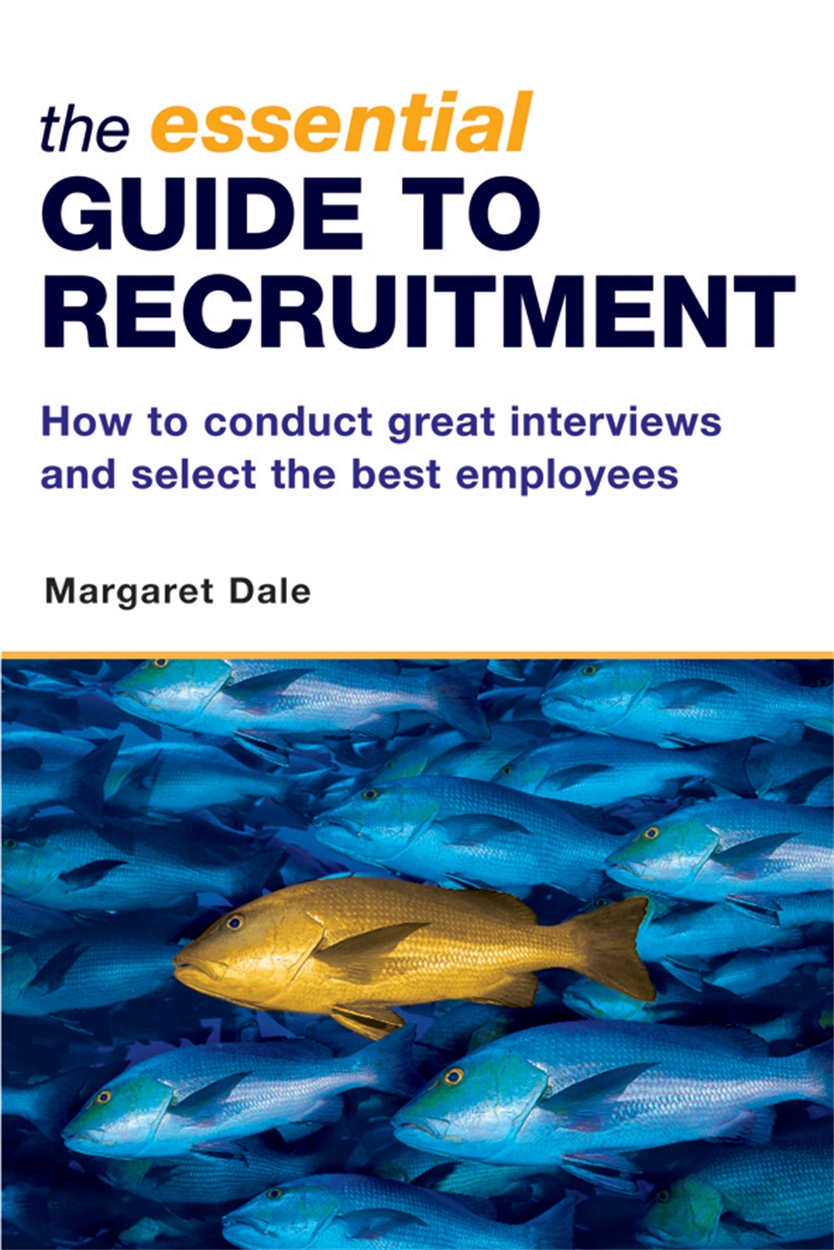 The Essential Guide to Recruitment (9780749444747)