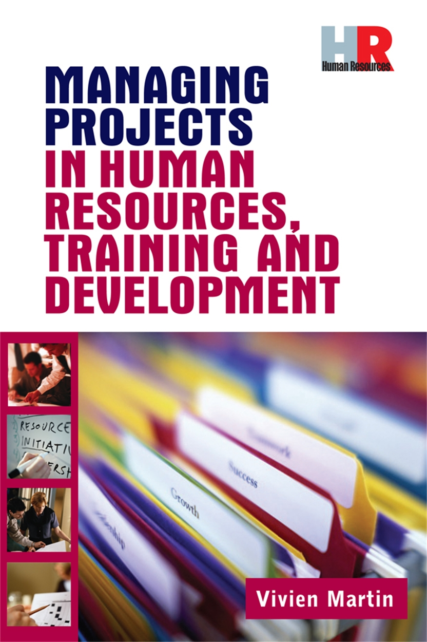Managing Projects in Human Resources Training and Development (9780749444792)