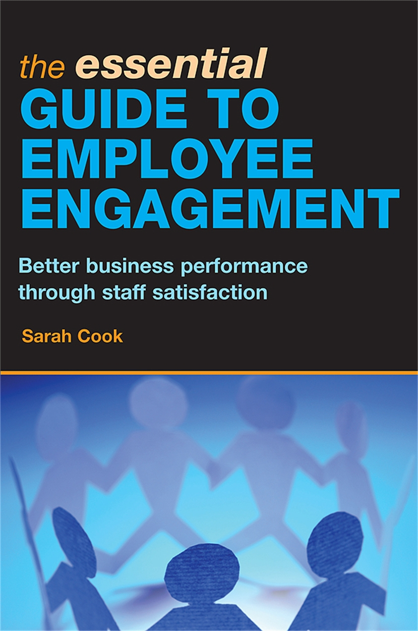The Essential Guide to Employee Engagement (9780749449445)