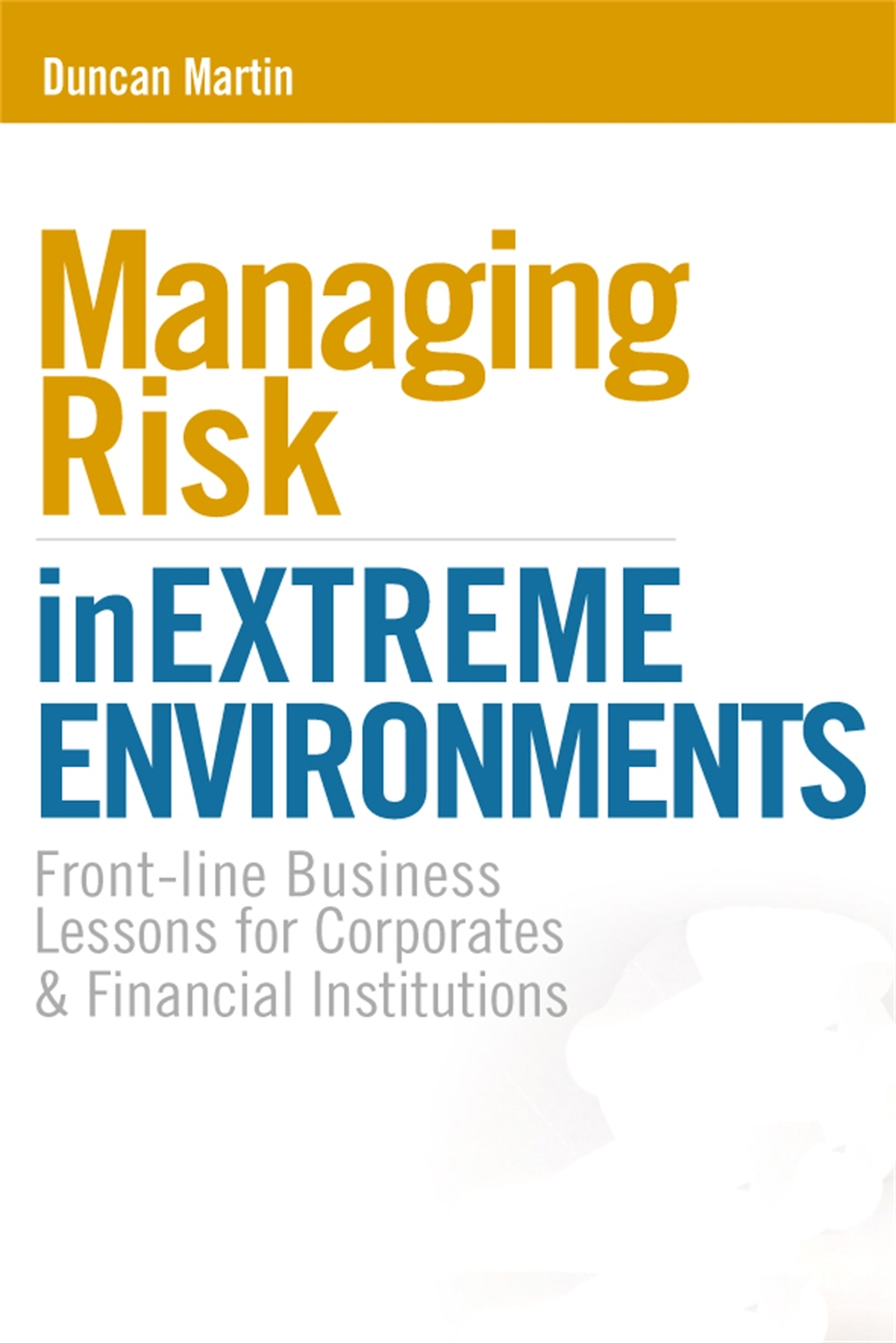 Managing Risk in Extreme Environments (9780749449452)