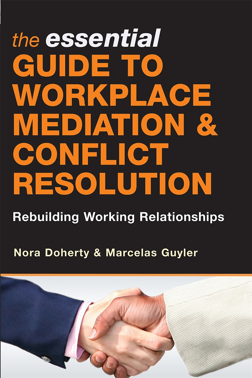 The Essential Guide to Workplace Mediation and Conflict Resolution (9780749450199)