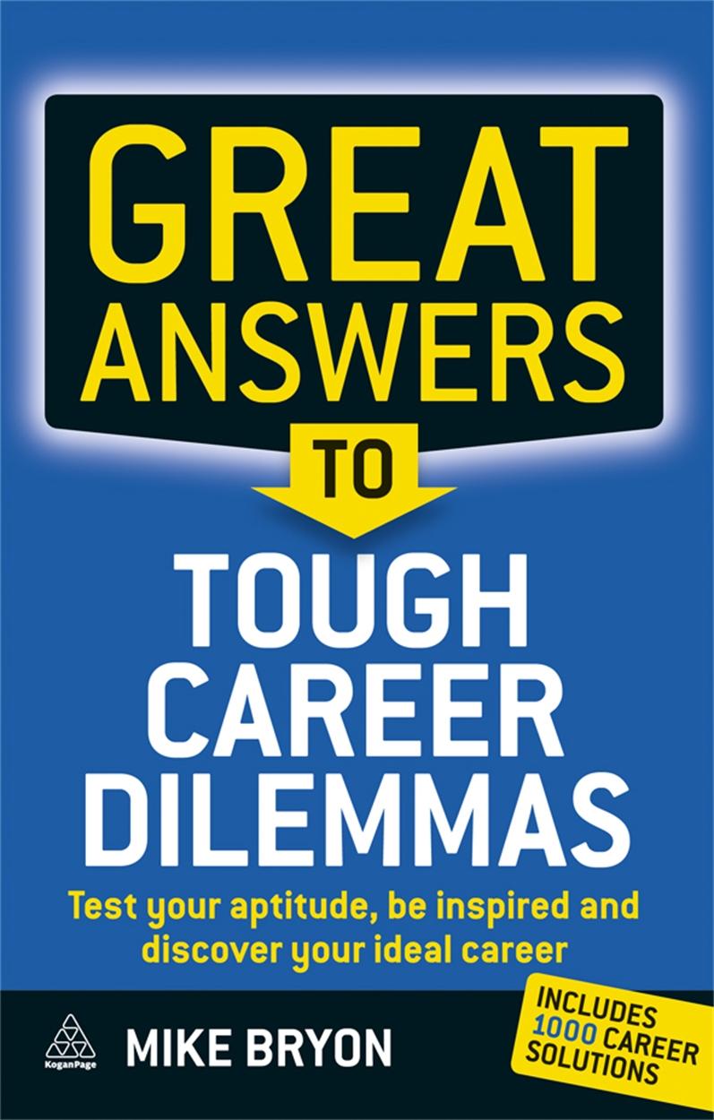 Great Answers to Tough Career Dilemmas (9780749454135)