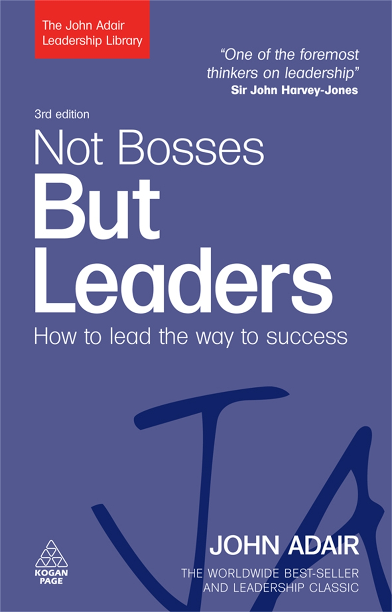 Not Bosses But Leaders (9780749454814)