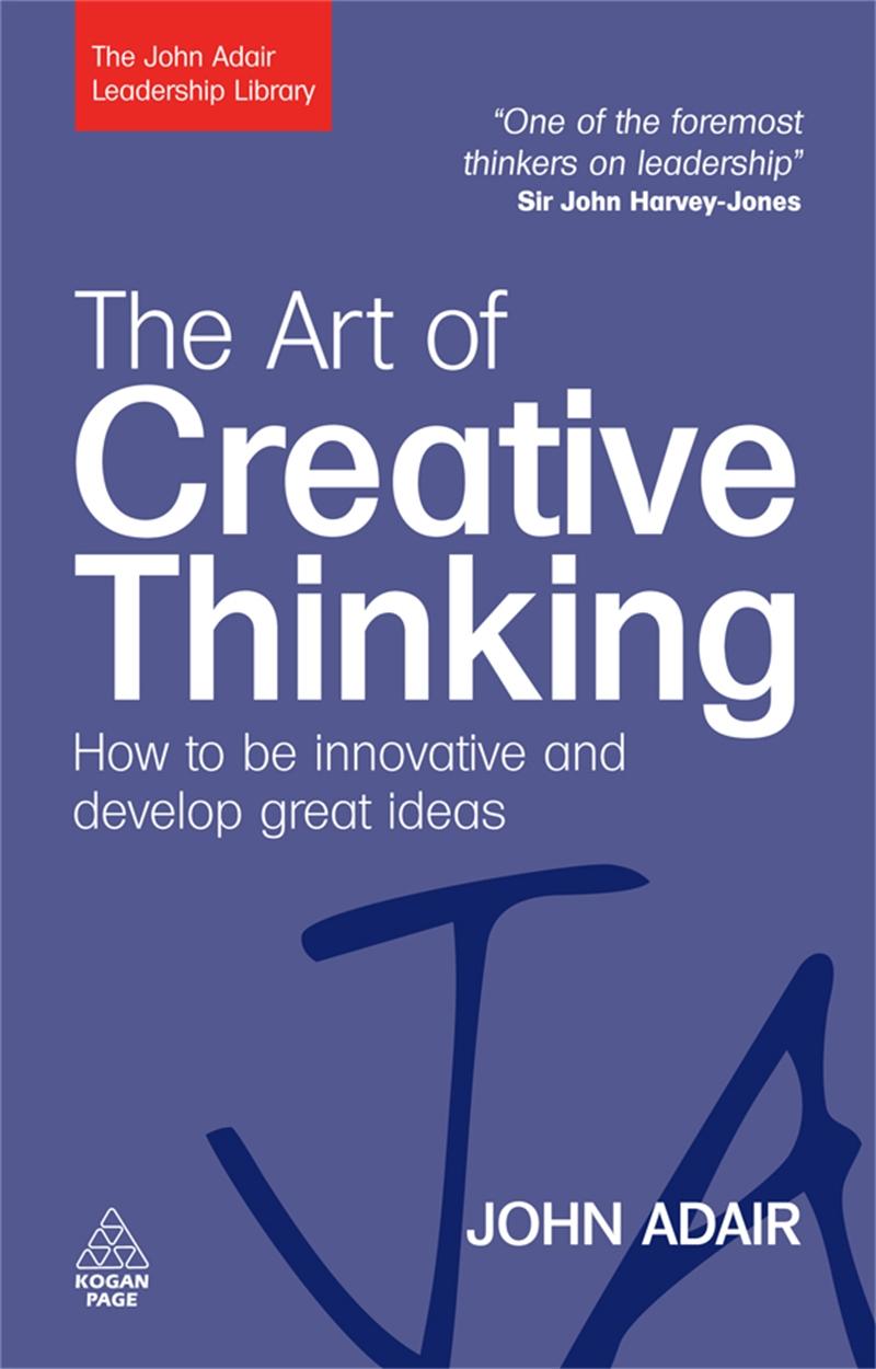 The Art of Creative Thinking (9780749454838)
