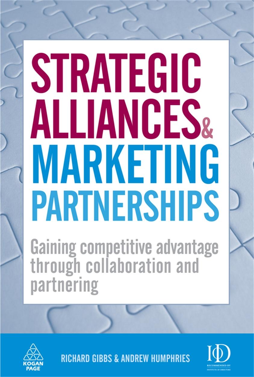 Strategic Alliances and Marketing Partnerships (9780749454845)