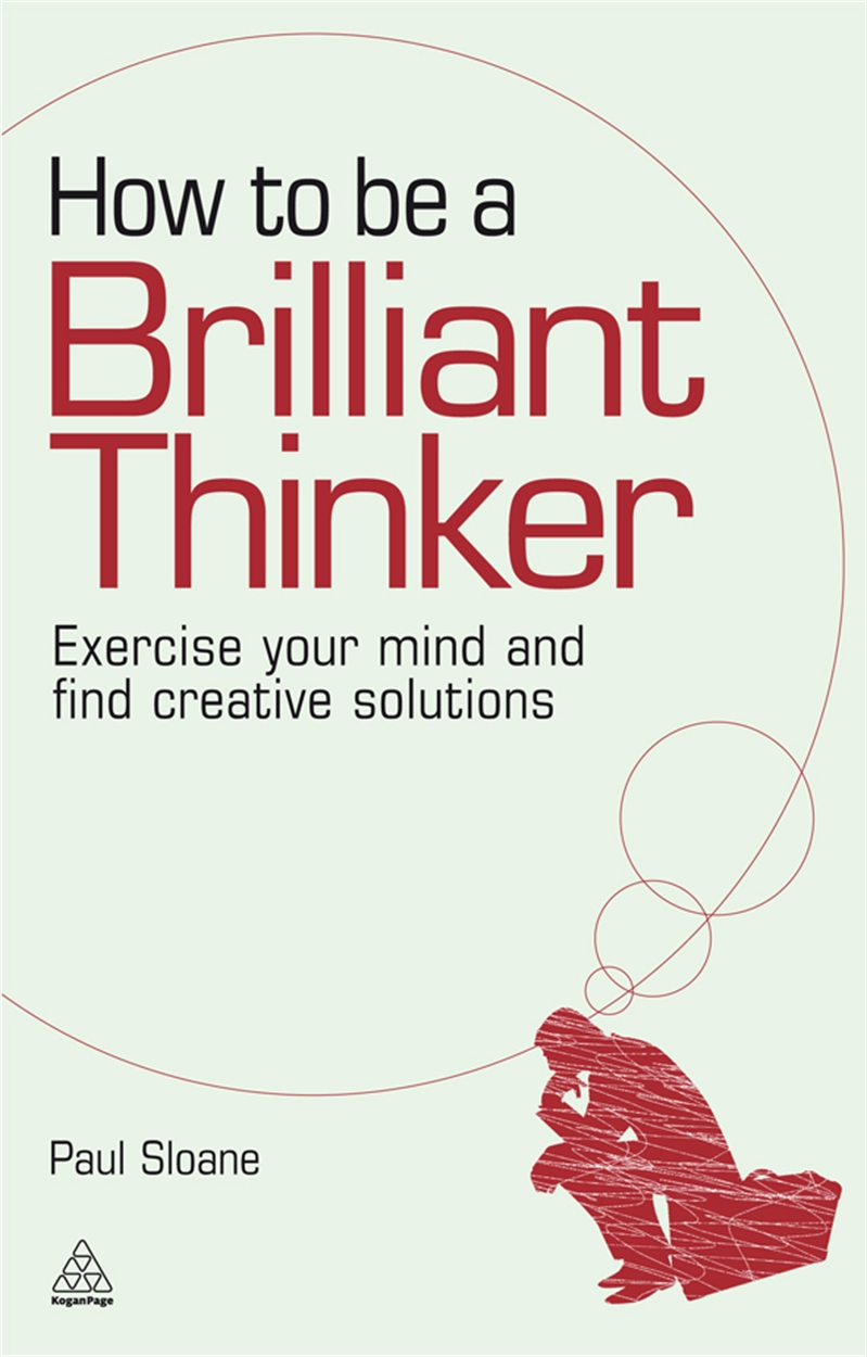 How to be a Brilliant Thinker (9780749455064)
