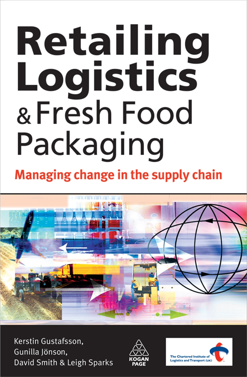 Retailing Logistics and Fresh Food Packaging (9780749455170)