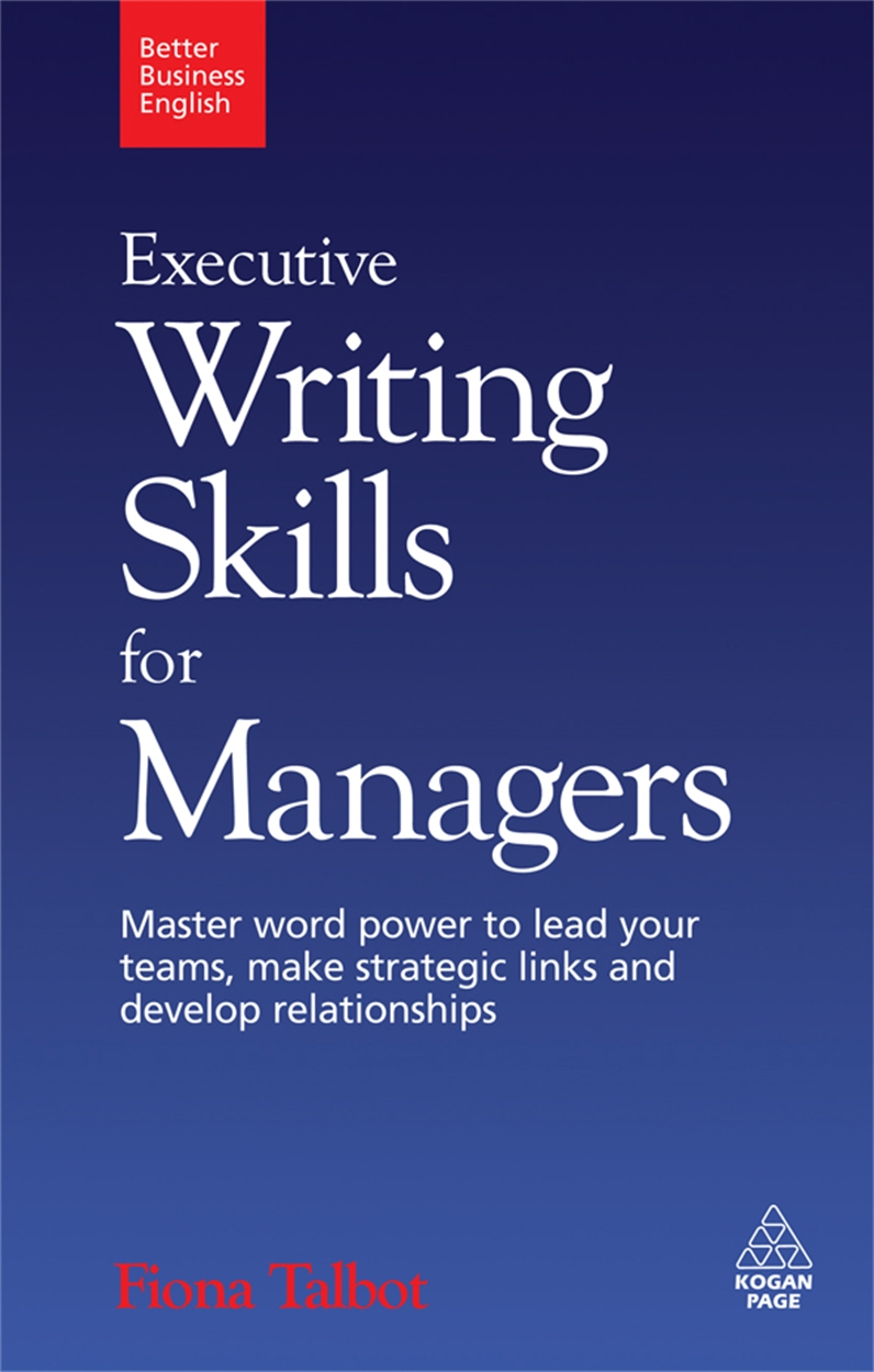 Executive Writing Skills for Managers (9780749455187)