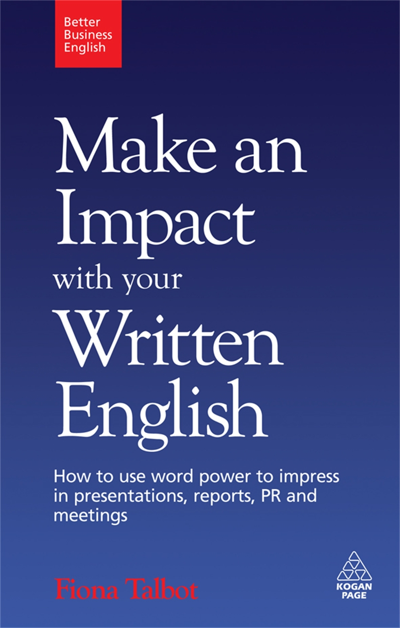 Make an Impact with Your Written English (9780749455194)