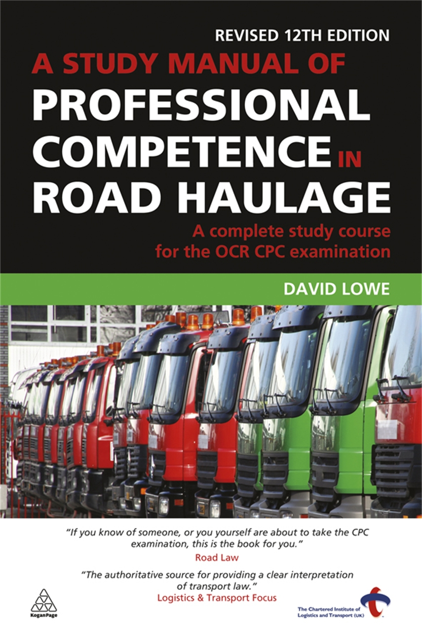 A Study Manual of Professional Competence in Road Haulage (9780749456665)