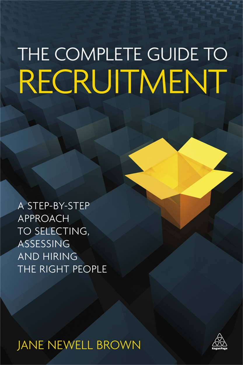 The Complete Guide to Recruitment (9780749459741)
