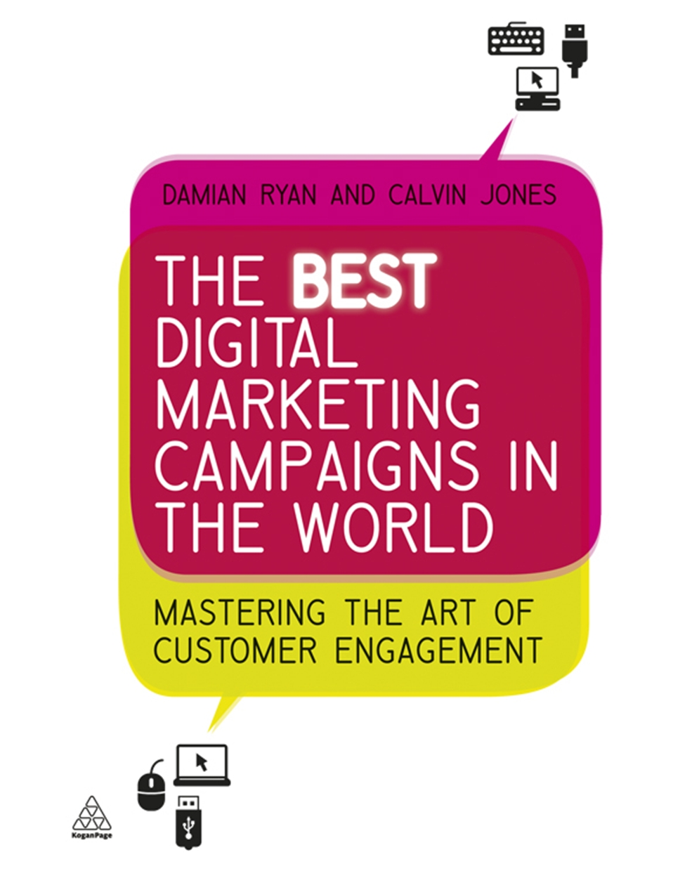 The Best Digital Marketing Campaigns in the World (9780749460624)