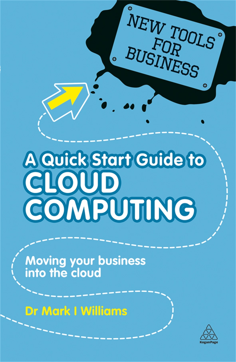 A Quick Start Guide to Cloud Computing (9780749461300)