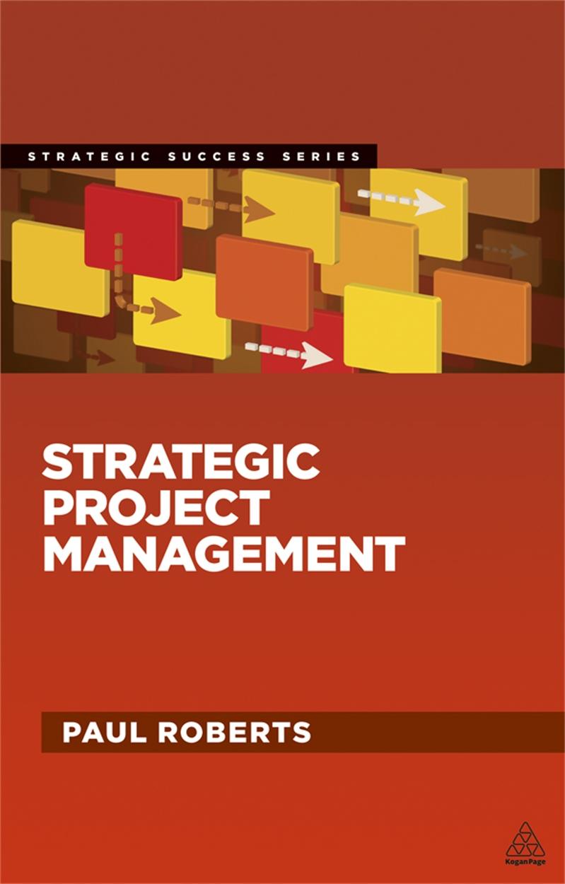 Strategic Project Management (9780749464332)