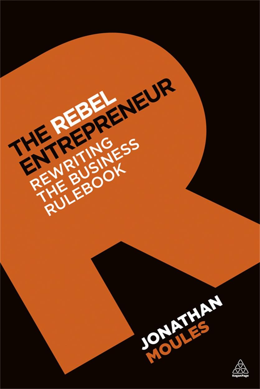 The Rebel Entrepreneur (9780749464820)