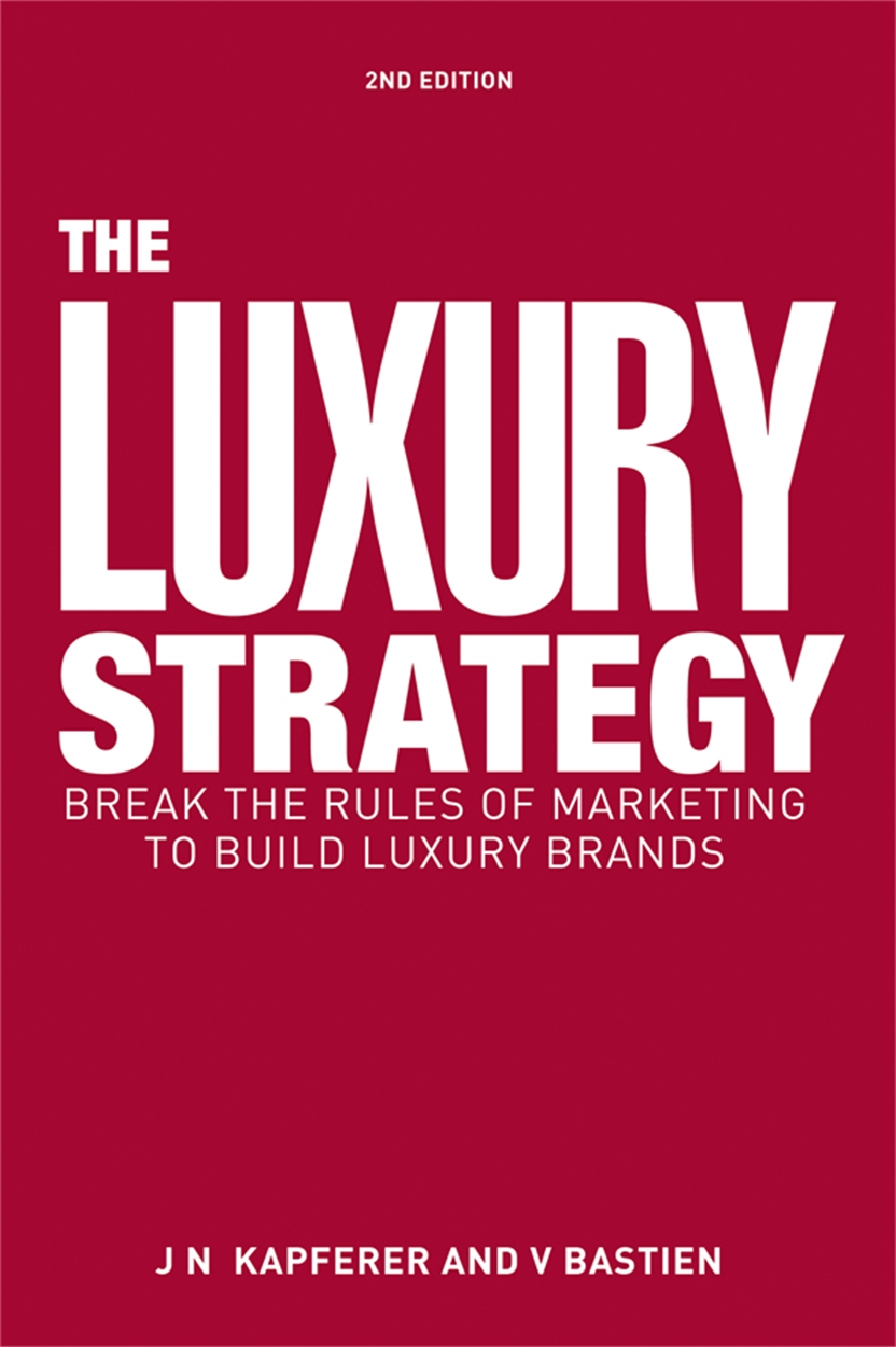 The Luxury Strategy (9780749464912)