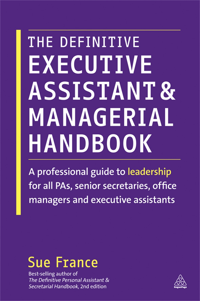 The Definitive Executive Assistant and Managerial Handbook (9780749465827)