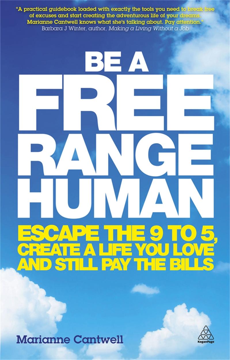 Be a Free Range Human (9780749466107)