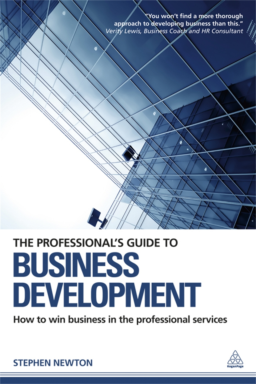 The Professional's Guide to Business Development (9780749466534)