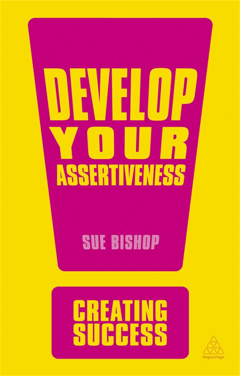 Develop Your Assertiveness (9780749466985)