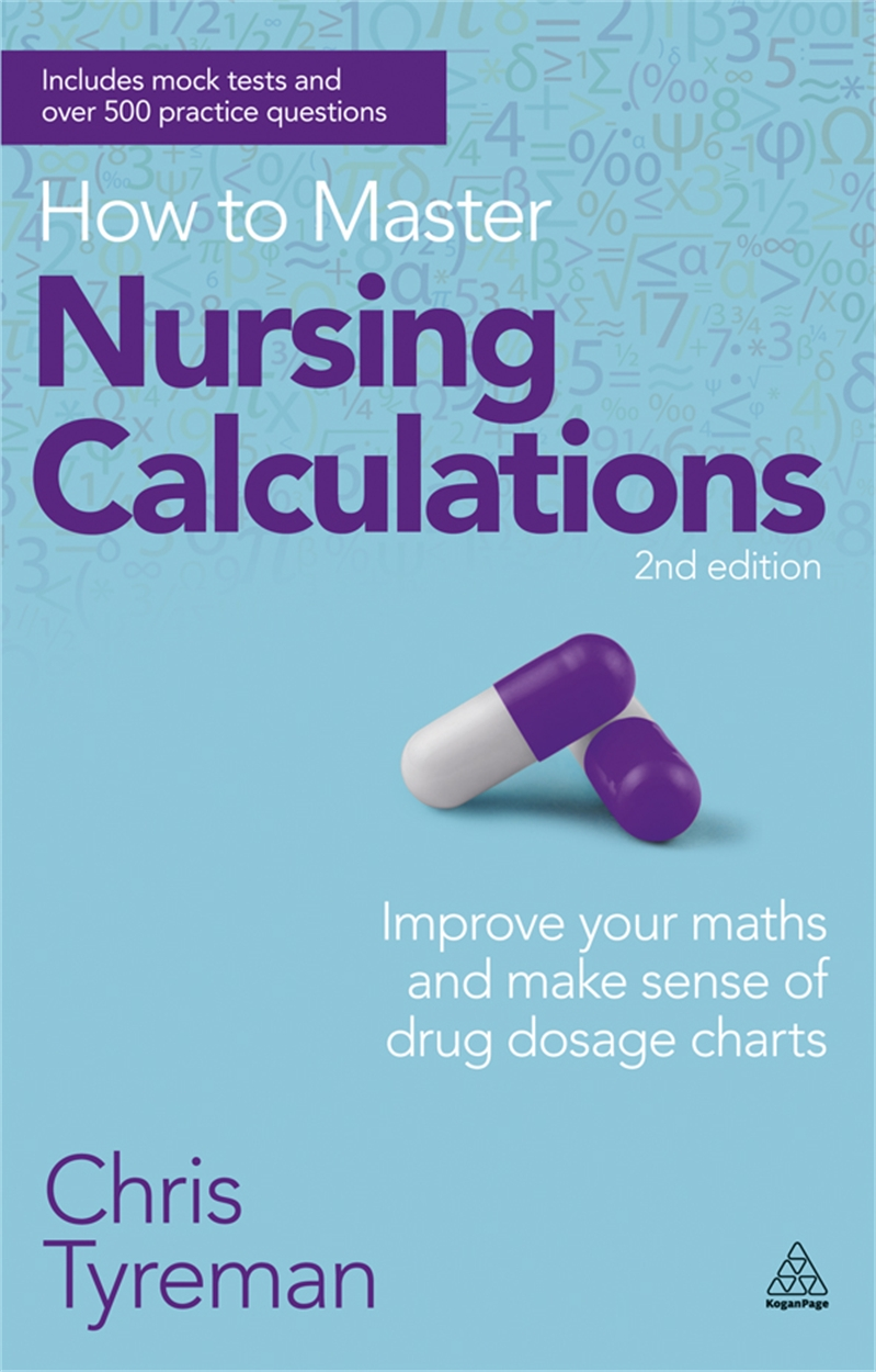 How to Master Nursing Calculations (9780749467531)