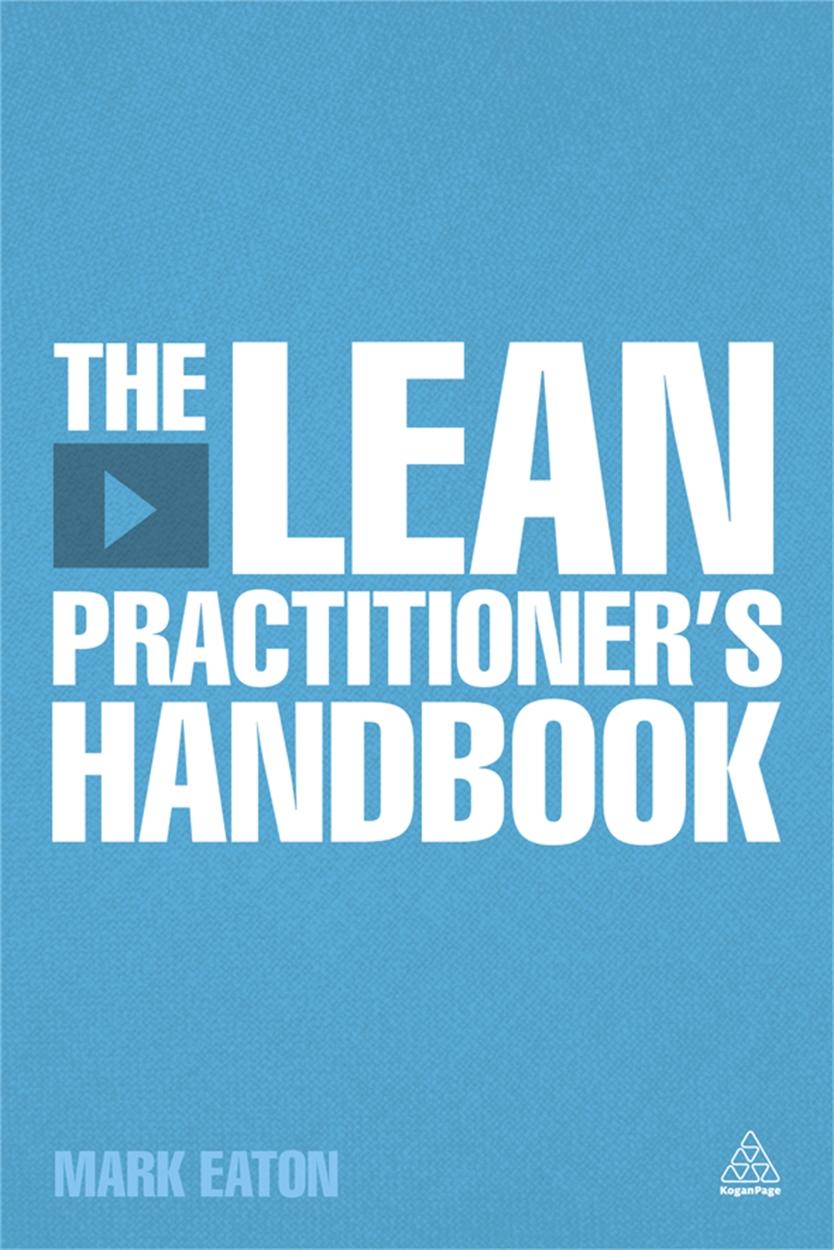 The Lean Practitioner's Handbook (9780749467739)