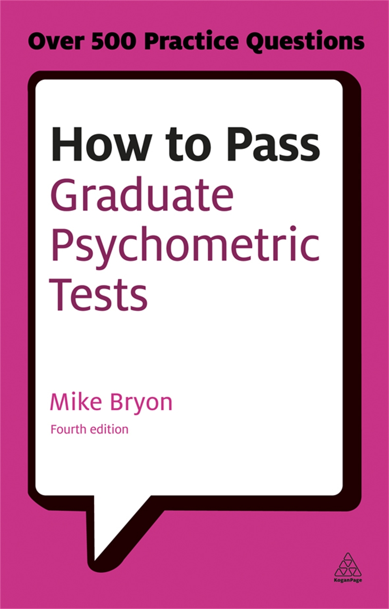 How to Pass Graduate Psychometric Tests (9780749467999)