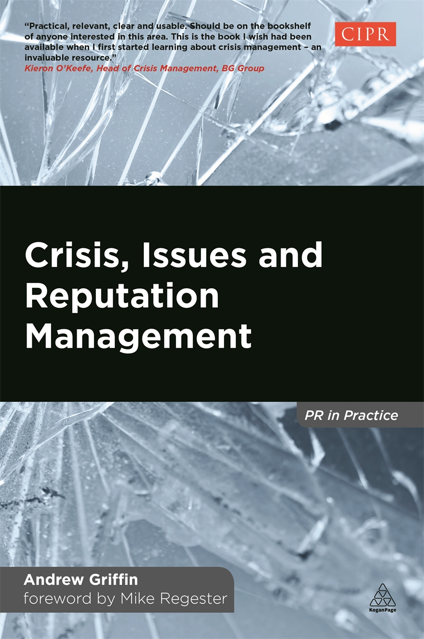 Crisis, Issues and Reputation Management (9780749469924)