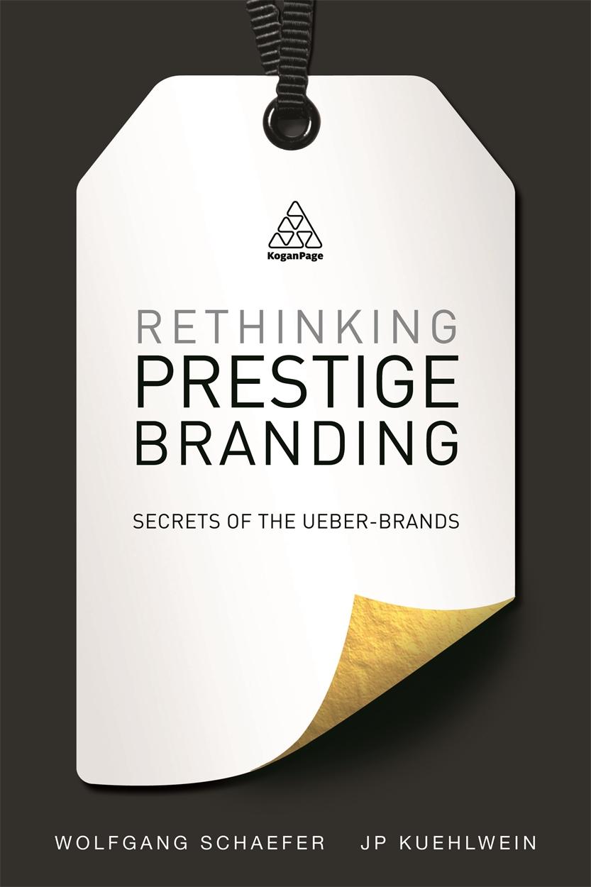 Rethinking Prestige Branding (9780749470036)