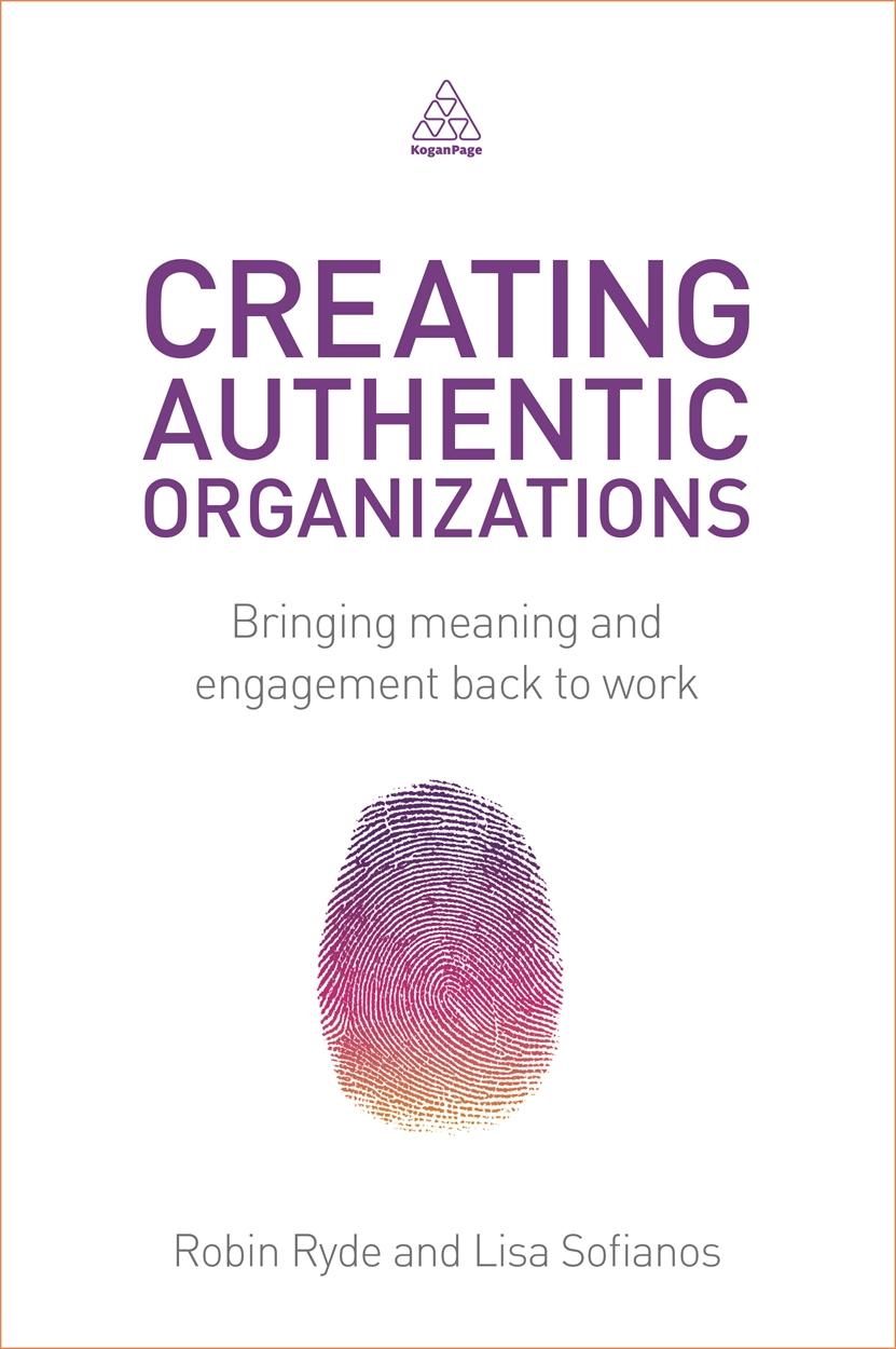 Creating Authentic Organizations (9780749471439)
