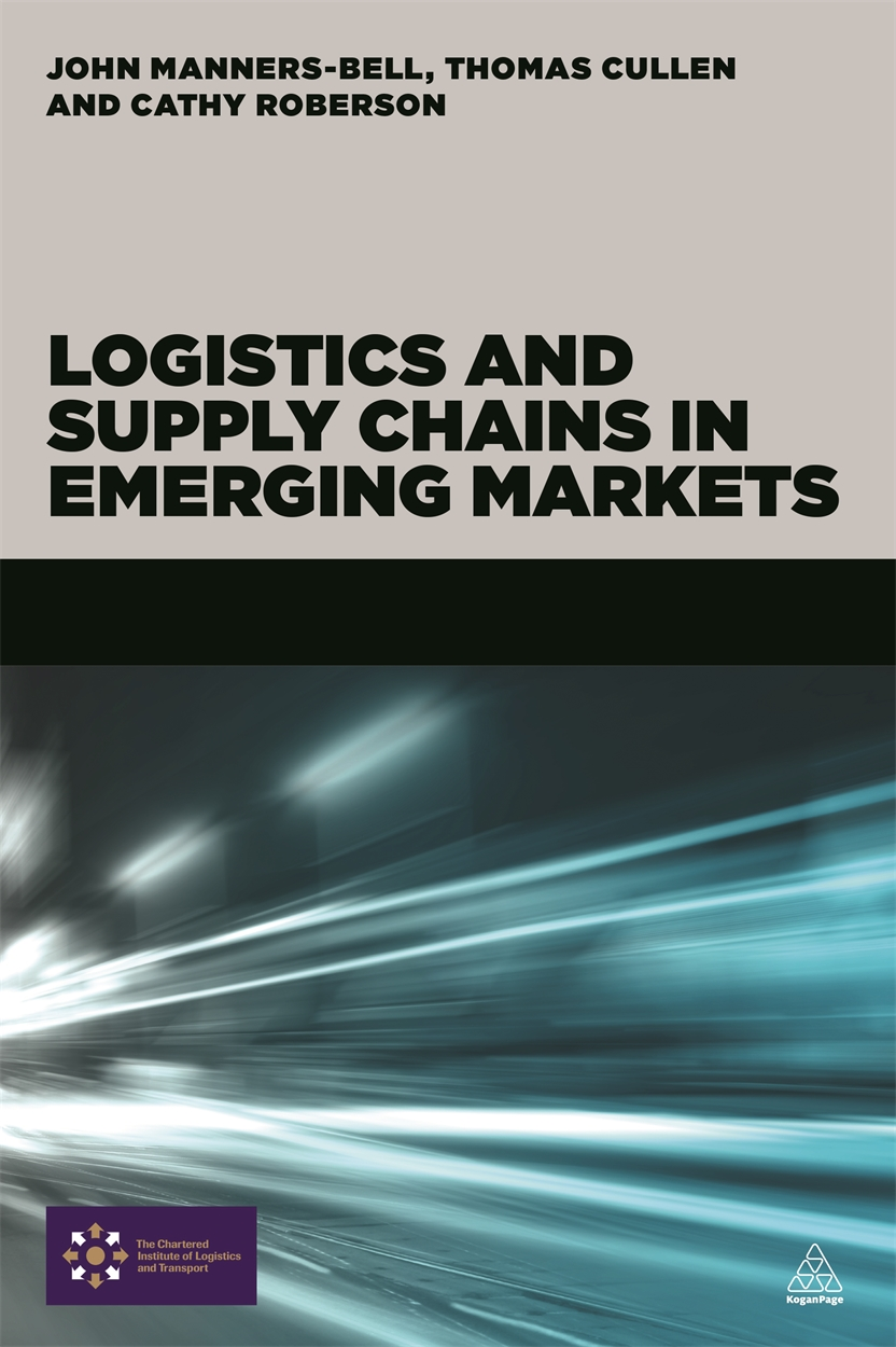 Logistics and Supply Chains in Emerging Markets (9780749472405)
