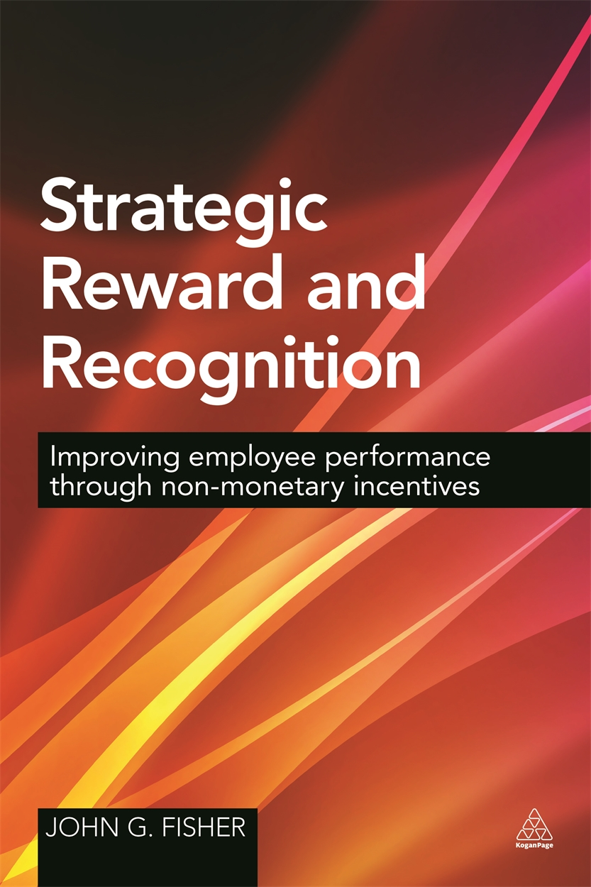 Strategic Reward and Recognition (9780749472528)