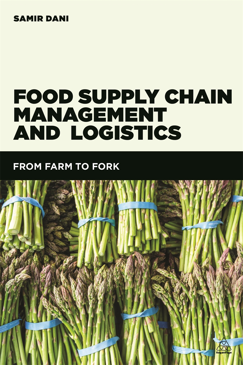 Food Supply Chain Management and Logistics (9780749473648)