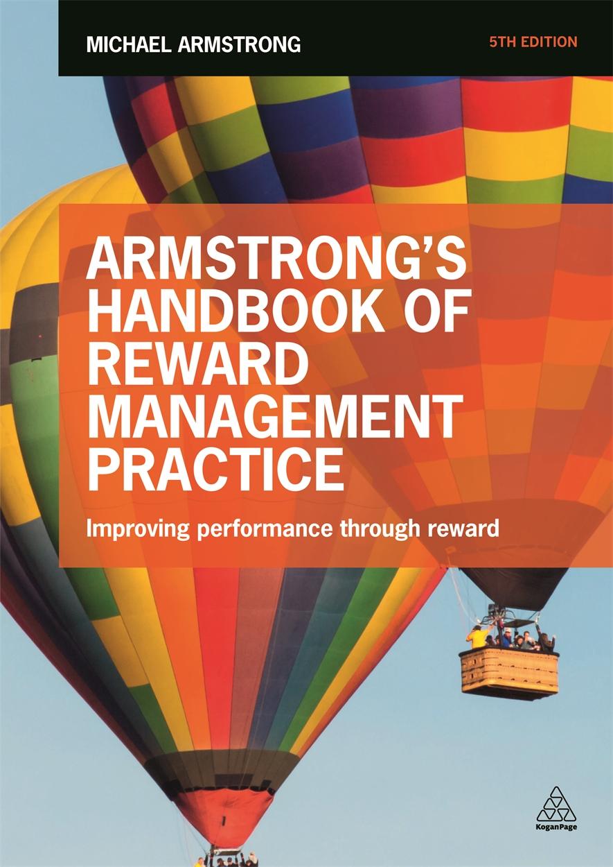 Armstrong's Handbook of Reward Management Practice (9780749473891)