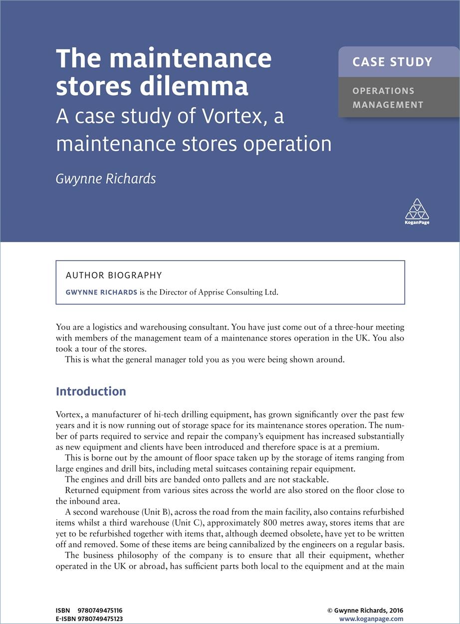 Case Study: The Maintenance Stores Dilemma (9780749475116)
