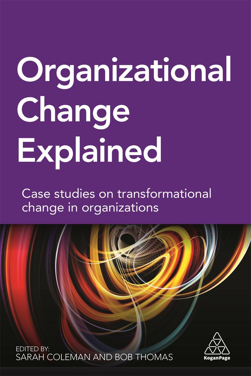 Organizational Change Explained (9780749475475)