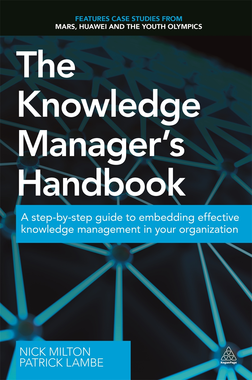The Knowledge Manager's Handbook (9780749475536)