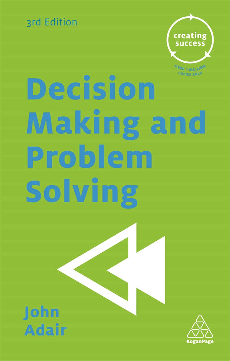 Decision Making and Problem Solving (9780749475611)
