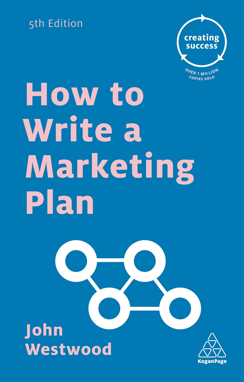 How to Write a Marketing Plan (9780749475710)