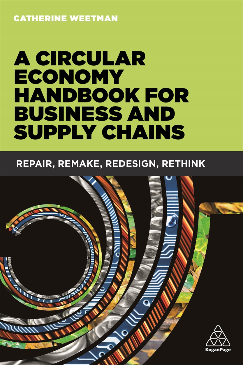 A Circular Economy Handbook for Business and Supply Chains (9780749476755)