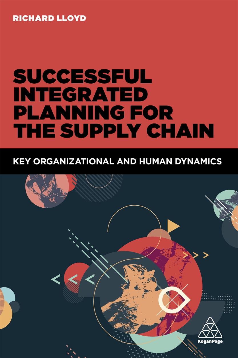Successful Integrated Planning for the Supply Chain (9780749477684)