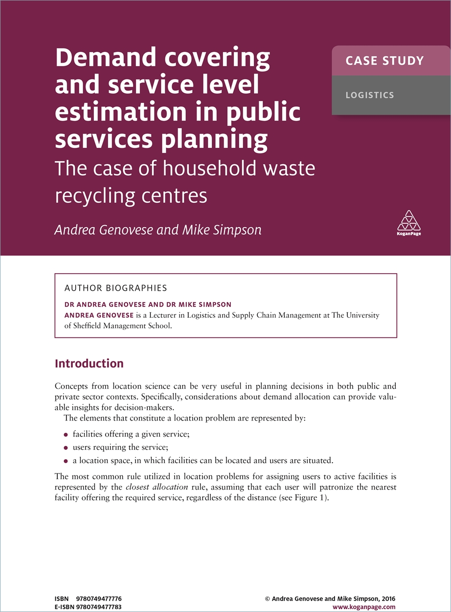 Case Study: Demand Covering and Service Level Estimation in Public Services Planning (9780749477776)