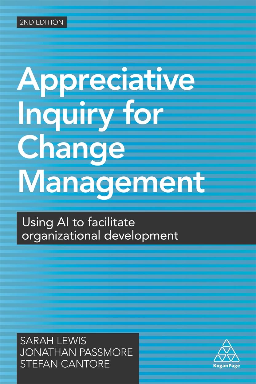 Appreciative Inquiry for Change Management (9780749477912)