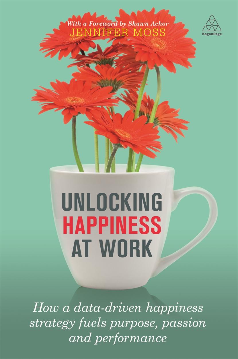 Unlocking Happiness at Work (9780749478070)