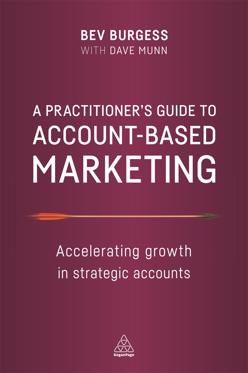 A Practitioner's Guide to Account-Based Marketing (9780749479893)