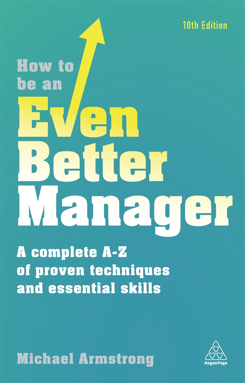 How to be an Even Better Manager (9780749480271)
