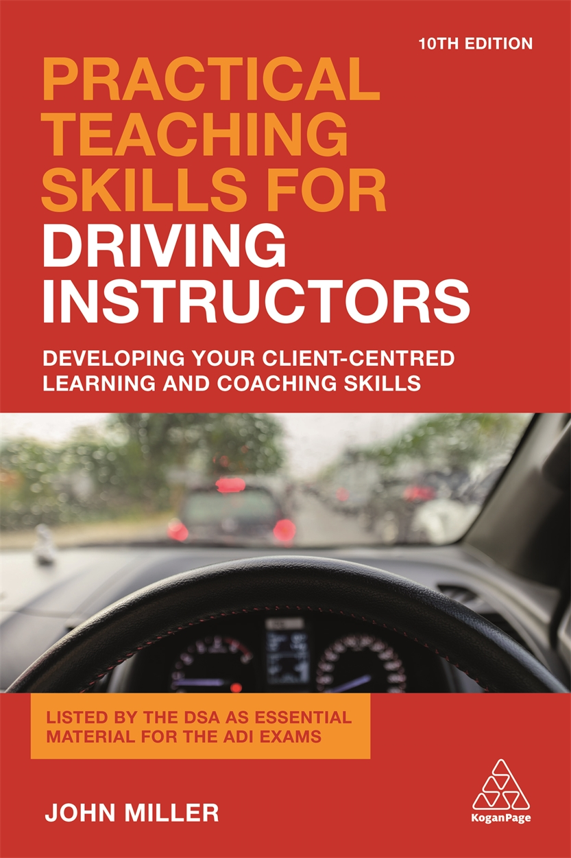 Practical Teaching Skills for Driving Instructors (9780749480318)